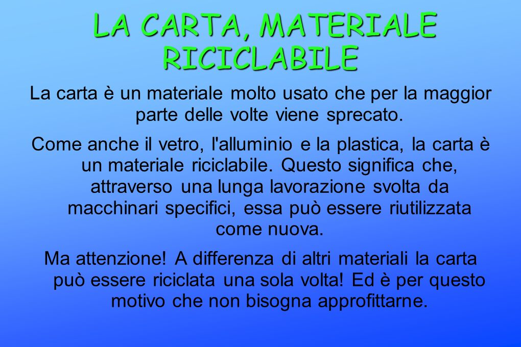 LA CARTA, MATERIALE RICICLABILE