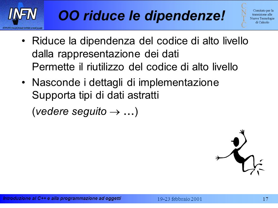 OO riduce le dipendenze!