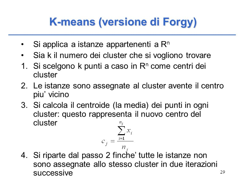 K-means (versione di Forgy)