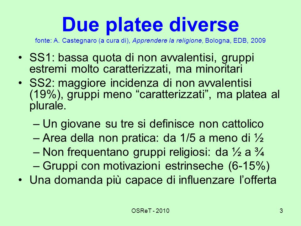 Due platee diverse fonte: A
