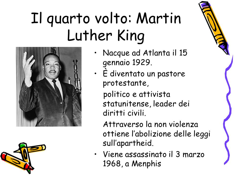 Il quarto volto: Martin Luther King