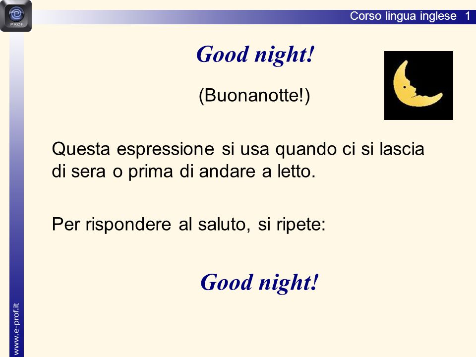 Good night! (Buonanotte!)