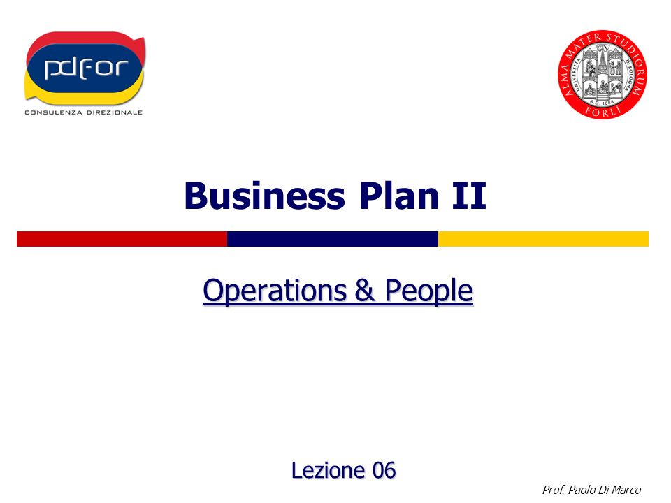 Business Plan II Operations & People Lezione 06