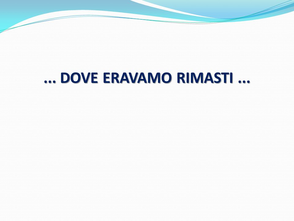 dove eravamo rimasti - photo #30