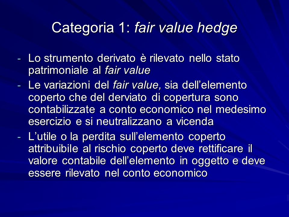 Categoria 1: fair value hedge
