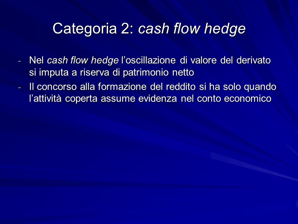 Categoria 2: cash flow hedge