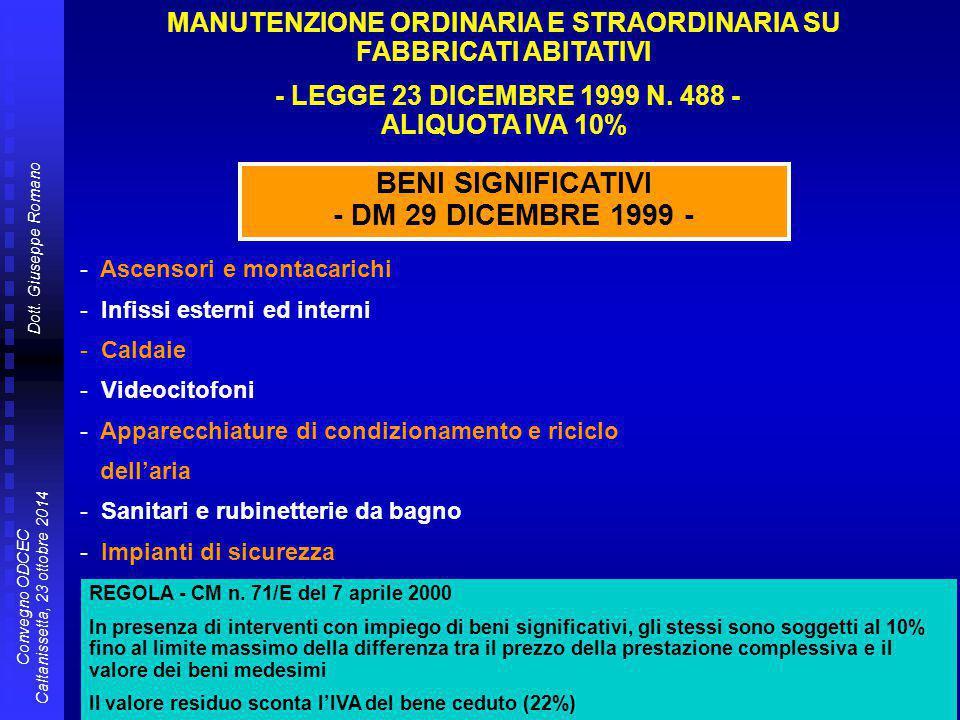 BENI SIGNIFICATIVI   DM 29 DICEMBRE 1999