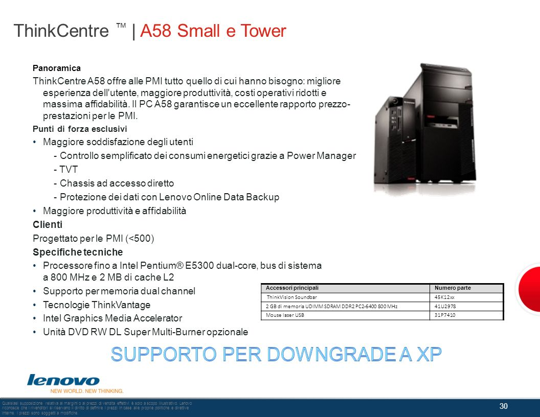 ThinkCentre ™ | A58 Small e Tower