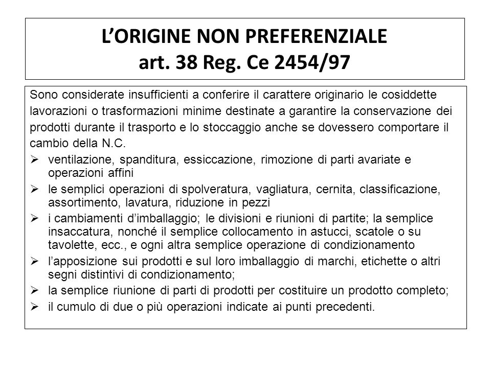 L'ORIGINE NON PREFERENZIALE art. 38 Reg. Ce 2454/97
