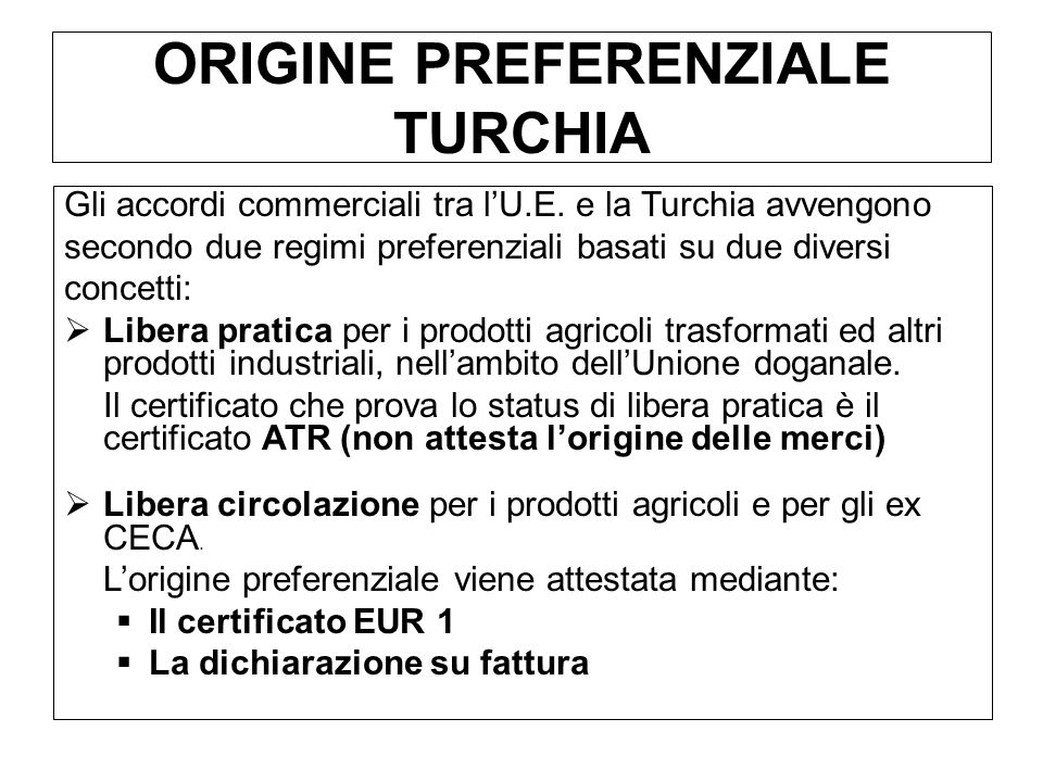 ORIGINE PREFERENZIALE TURCHIA