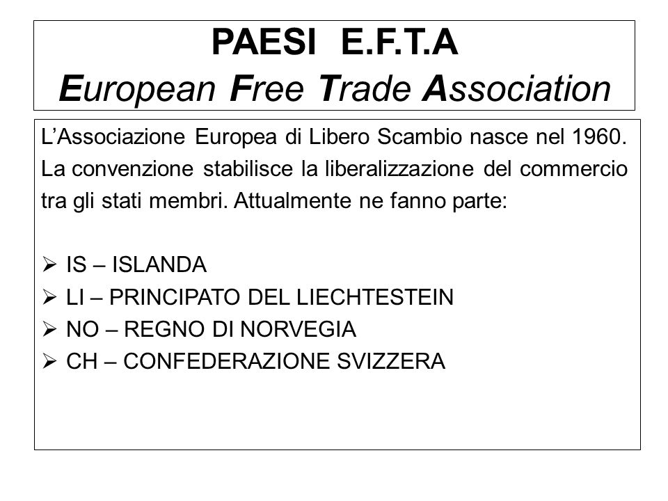 PAESI E.F.T.A European Free Trade Association