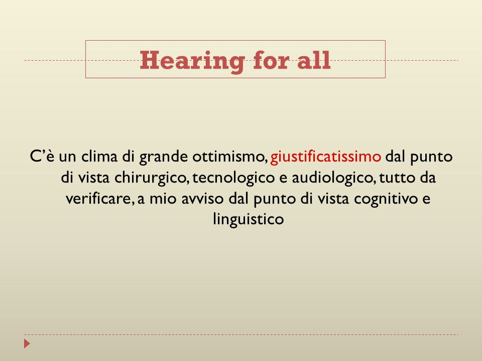 Hearing for all