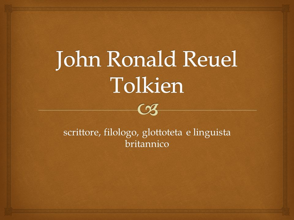 John Ronald Reuel Tolkien Ppt Scaricare