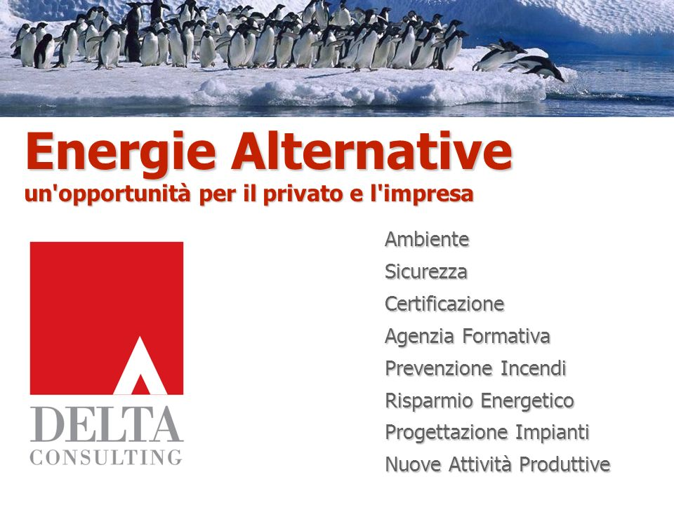 Energie Alternative un opportunità per il privato e l impresa