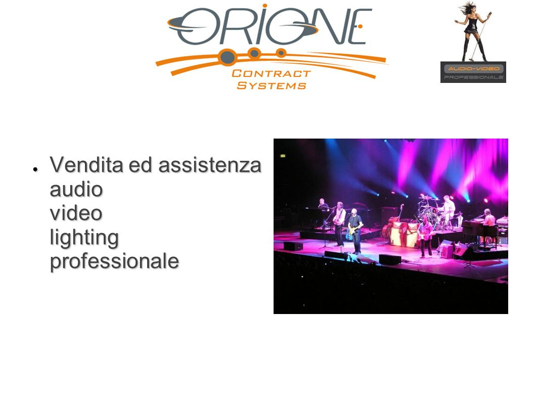 Vendita ed assistenza audio video lighting professionale