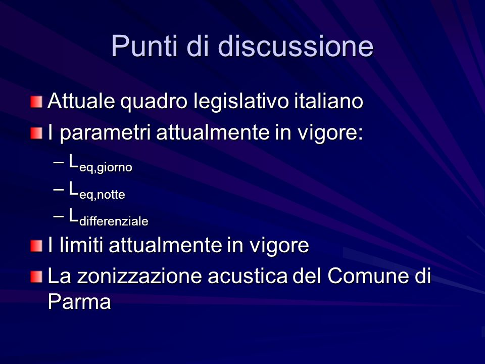 Punti di discussione Attuale quadro legislativo italiano