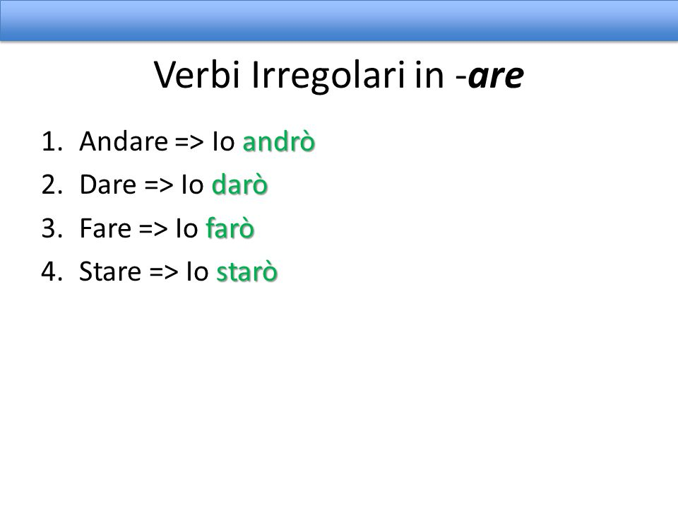 Verbi Irregolari in -are