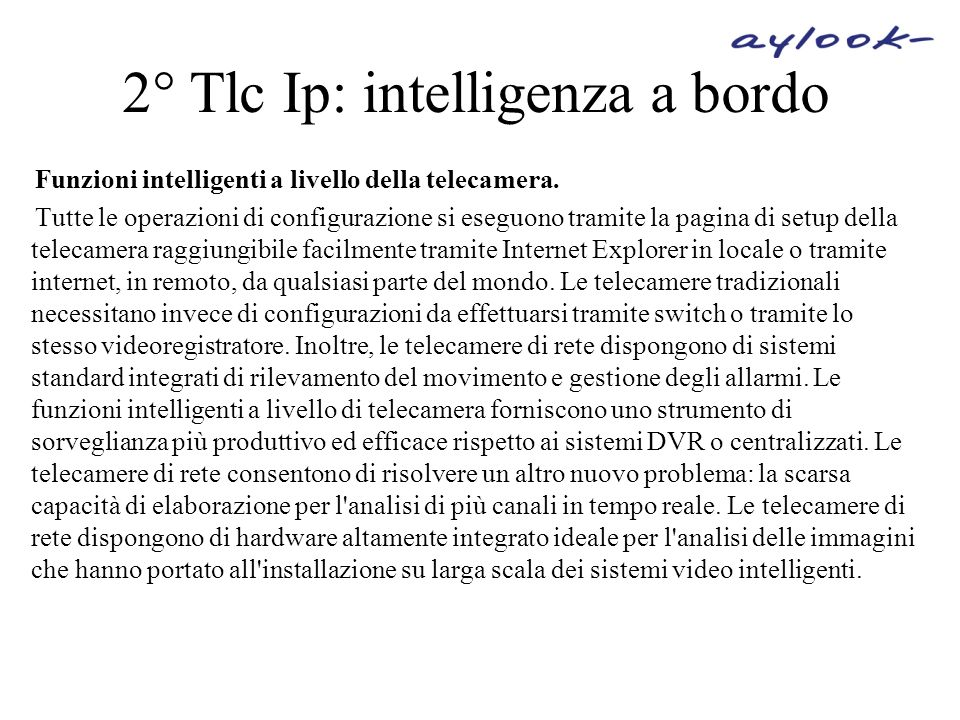2° Tlc Ip: intelligenza a bordo