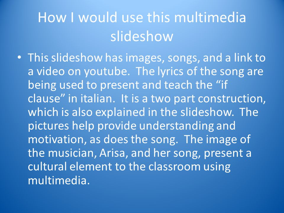How I would use this multimedia slideshow