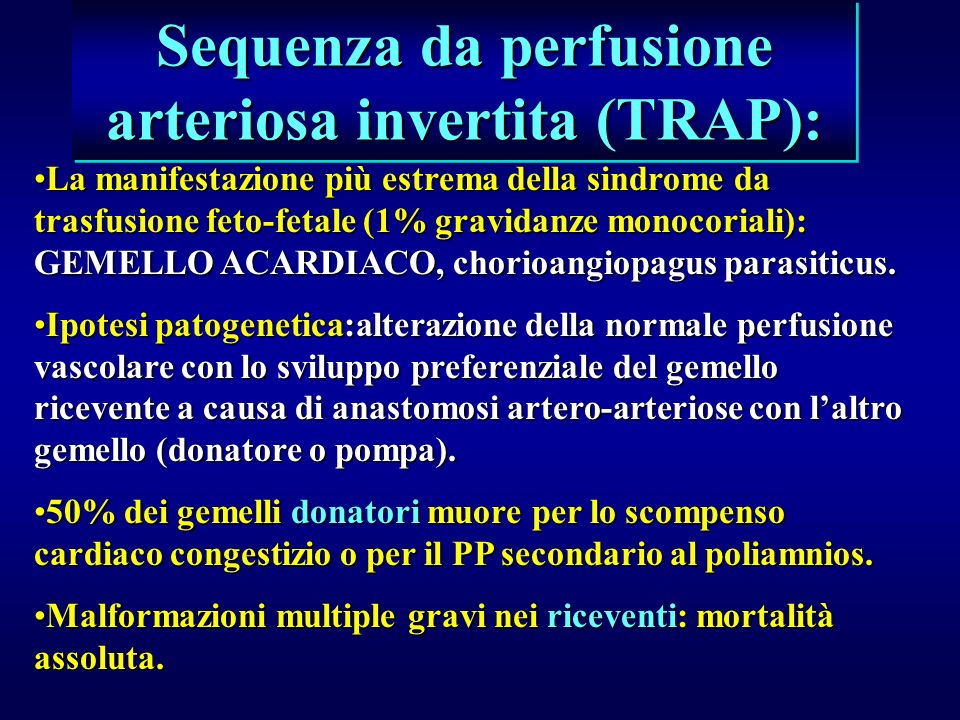 Sequenza da perfusione arteriosa invertita (TRAP):