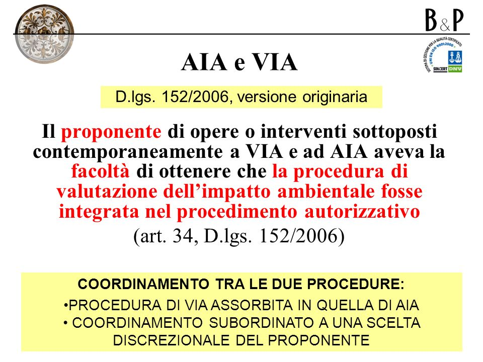 COORDINAMENTO TRA LE DUE PROCEDURE: