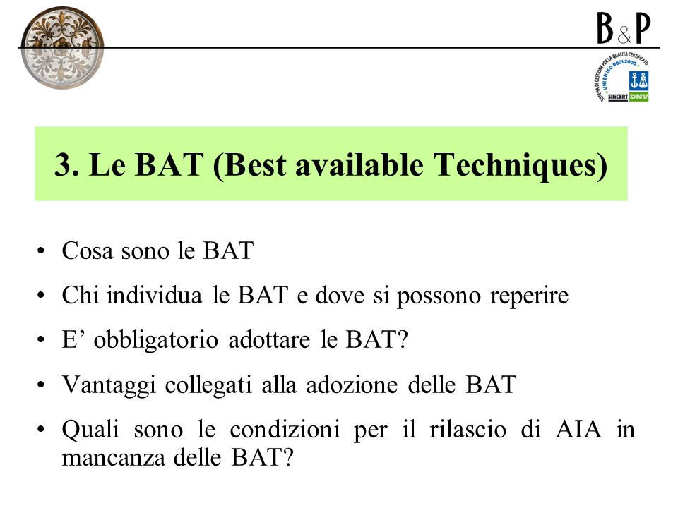 3. Le BAT (Best available Techniques)