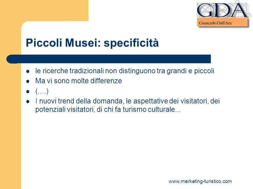 Piccoli Musei: specificità