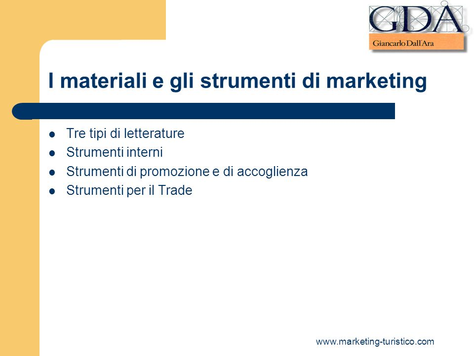 I materiali e gli strumenti di marketing
