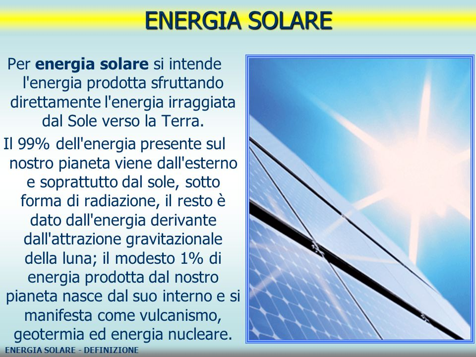 A Cosa Serve L Energia Solare.Le Energie Rinnovabili Ppt Video Online Scaricare