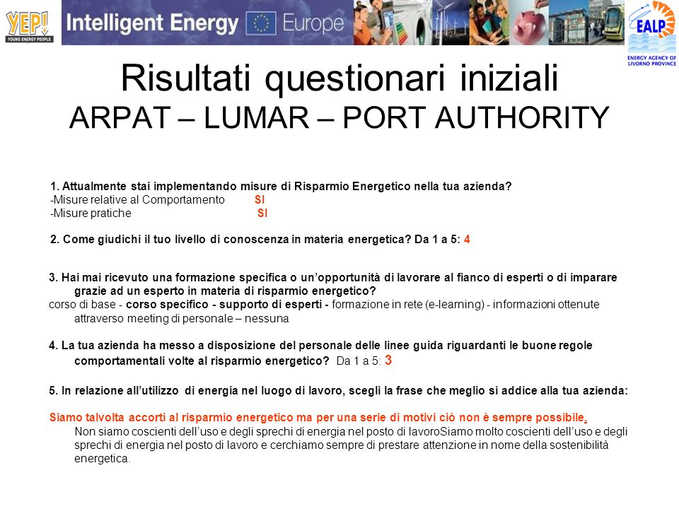Risultati questionari iniziali ARPAT – LUMAR – PORT AUTHORITY