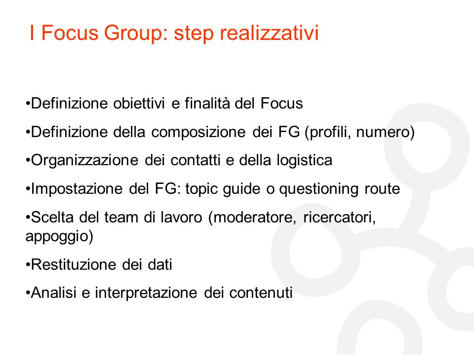 I Focus Group: step realizzativi
