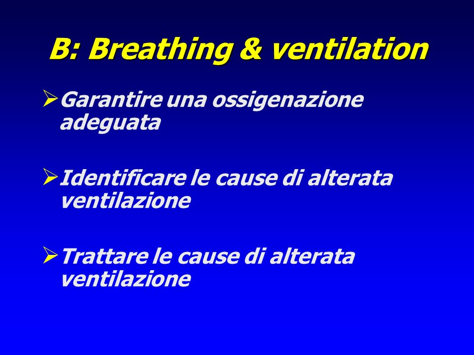 B: Breathing & ventilation