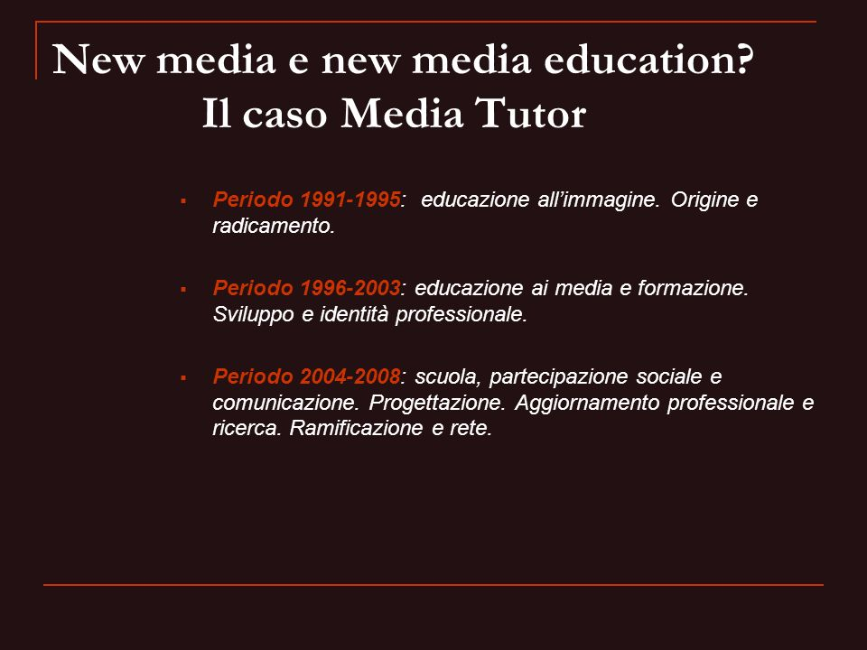 New media e new media education Il caso Media Tutor