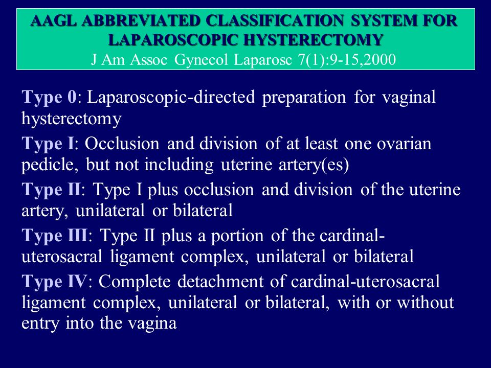Type 0: Laparoscopic-directed preparation for vaginal hysterectomy