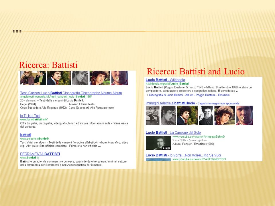 … Ricerca: Battisti Ricerca: Battisti and Lucio