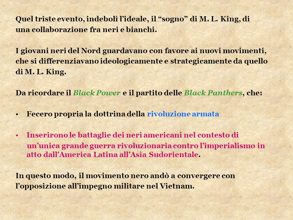 Quel triste evento, indebolì l'ideale, il sogno di M. L. King, di