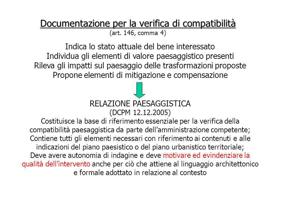 Documentazione per la verifica di compatibilità (art. 146, comma 4)