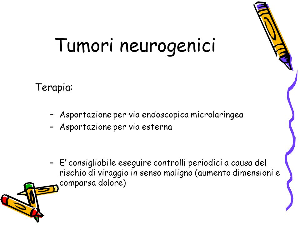 Tumori neurogenici Terapia: