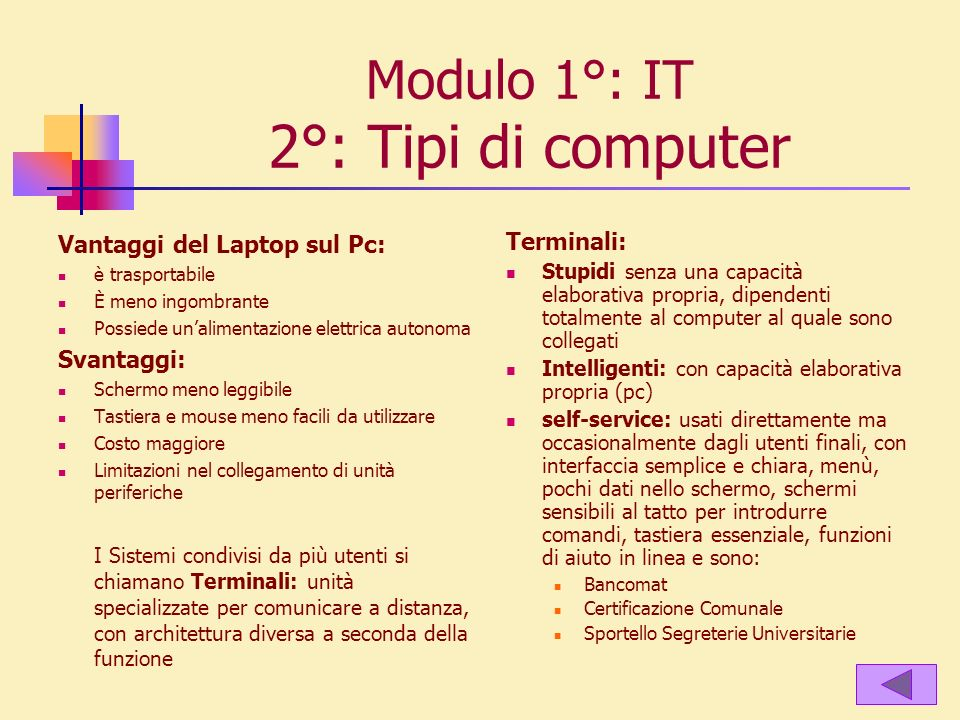 Modulo 1°: IT 2°: Tipi di computer