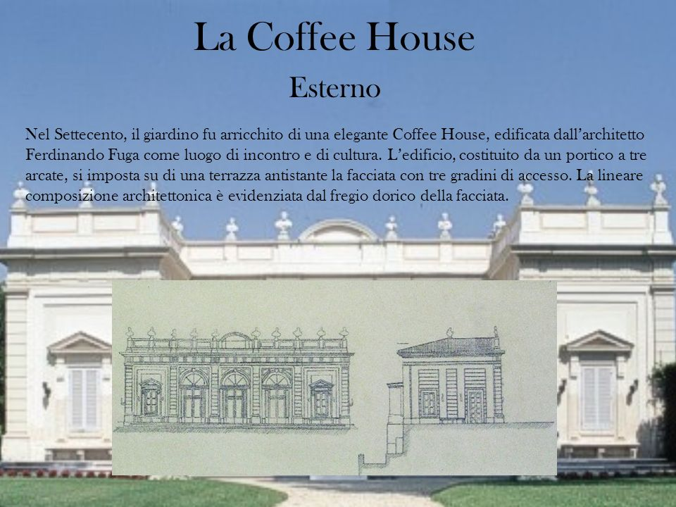 La Coffee House Esterno