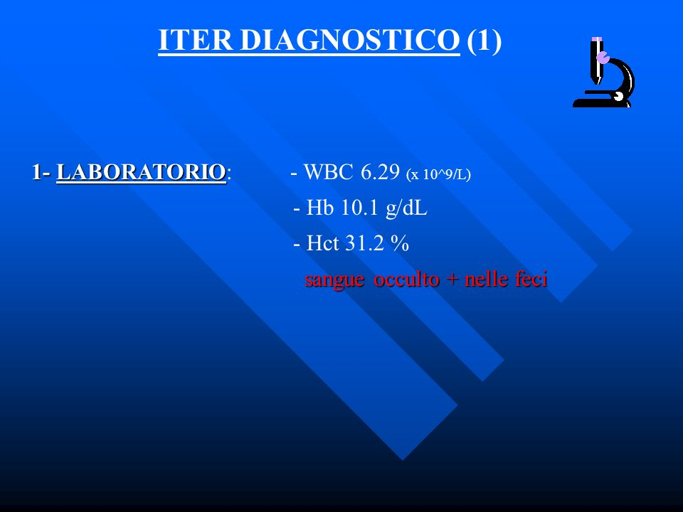 ITER DIAGNOSTICO (1) 1- LABORATORIO: - WBC 6.29 (x 10^9/L)