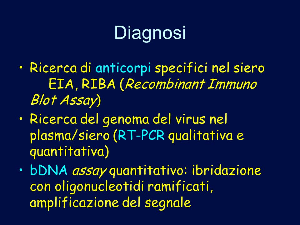 Diagnosi Ricerca di anticorpi specifici nel siero EIA, RIBA (Recombinant Immuno Blot Assay)