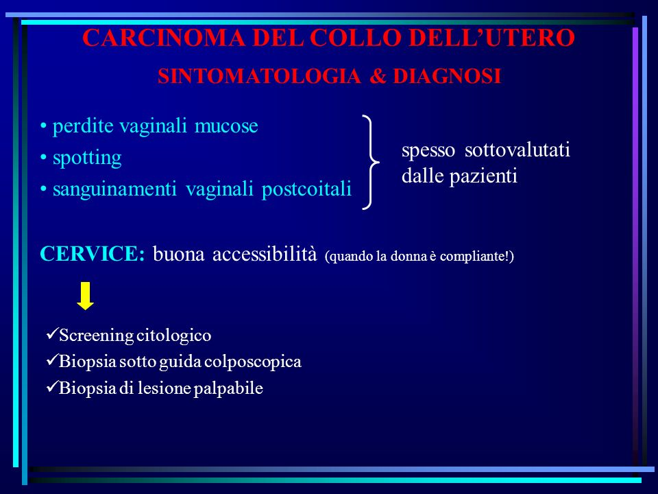 CARCINOMA DEL COLLO DELL'UTERO SINTOMATOLOGIA & DIAGNOSI