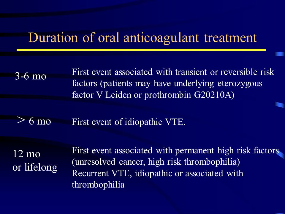 Duration of oral anticoagulant treatment