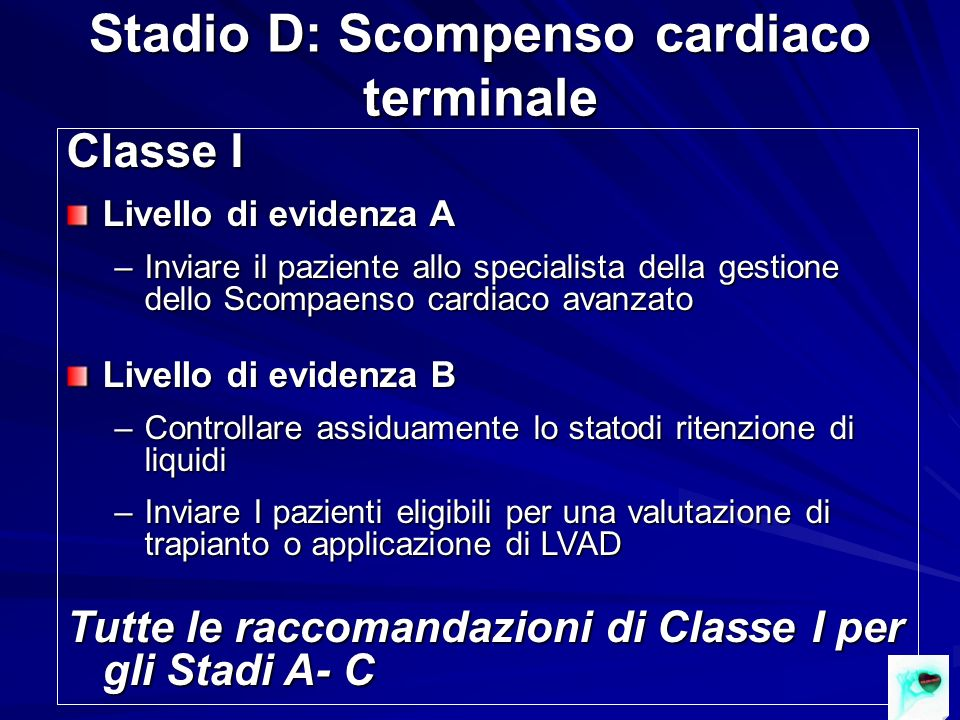 Stadio D: Scompenso cardiaco terminale