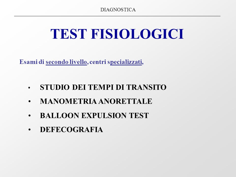TEST FISIOLOGICI MANOMETRIA ANORETTALE BALLOON EXPULSION TEST