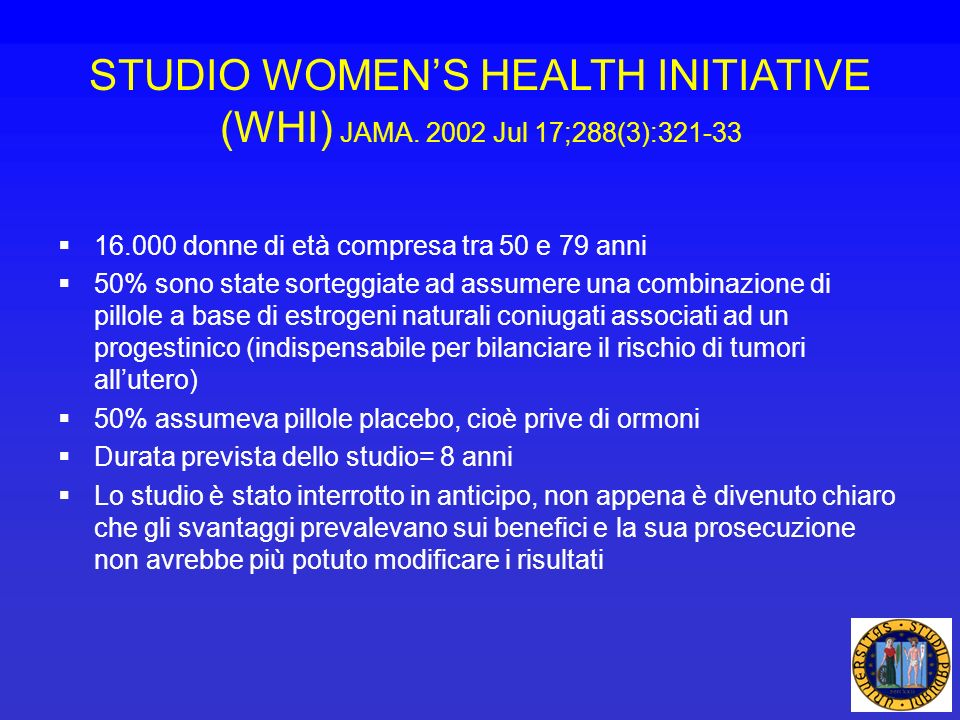 STUDIO WOMEN'S HEALTH INITIATIVE (WHI) JAMA Jul 17;288(3):321-33