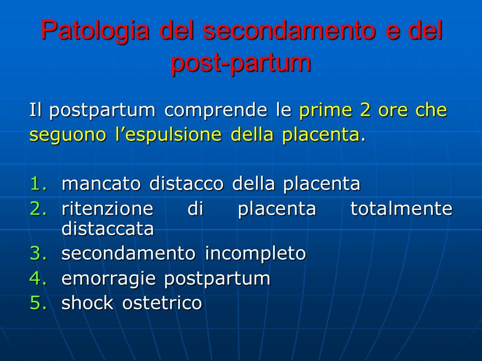 Patologia del secondamento e del post-partum