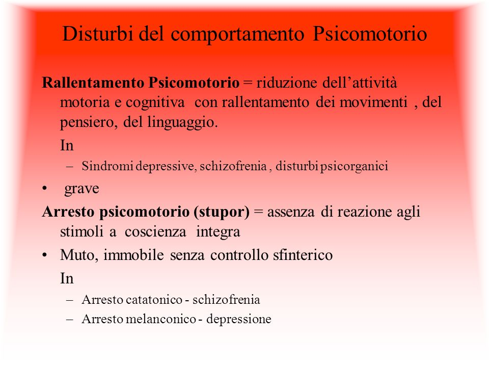 Disturbi del comportamento Psicomotorio