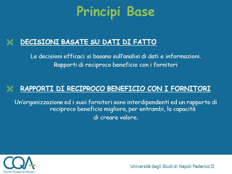 Principi Base DECISIONI BASATE SU DATI DI FATTO